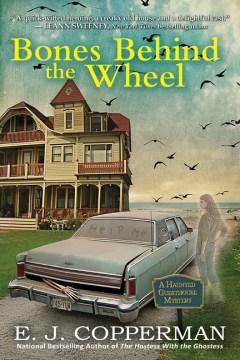 Bones Behind the Wheel - E. J Copperman