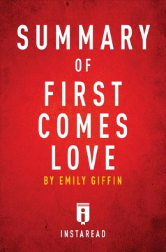 Guide to Emily Griffin's First comes love : a novel