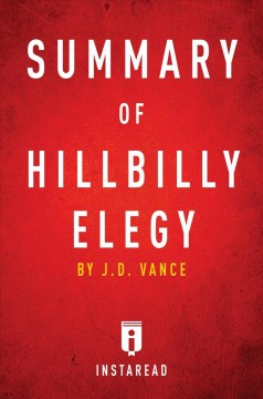 Summary of Hillbilly Elegy, by J.D. Vance.