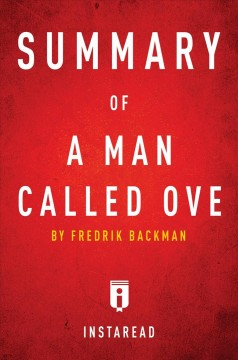 Summary of A man called Ove by Fredrik Backman : includes Analysis