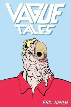 Vague tales - Eric author Haven