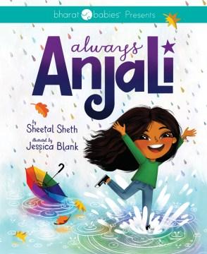 Always Anjali - Sheetal Sheth