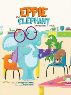 Eppie, the elephant (who was allergic to peanuts) - Livingstone Crouse