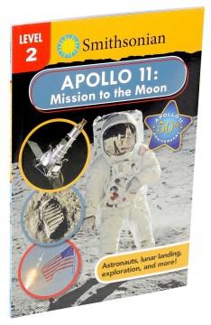 Apollo 11 : mission to the moon - Courtney Acampora