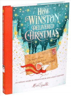 How Winston Delivered Christmas - Alex T Smith