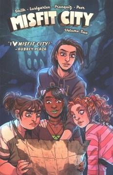 Misfit City 2 - Kiwi; Lustgarten Smith