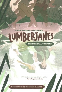 Lumberjanes : The Infernal Compass - Lilah; Polterink (ILT) Sturges