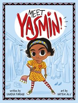 Meet Yasmin! - Saadia Faruqi