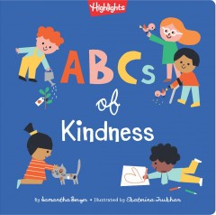 ABCs of kindness - Samantha Berger