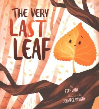 The very last leaf - Stef Wade