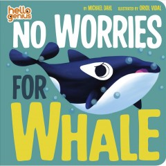 No worries for Whale - Michael Dahl