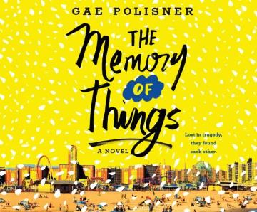 Memory of Things - Gae; Mondelli Polisner