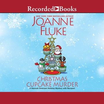 Christmas cupcake murder - Joanne Fluke