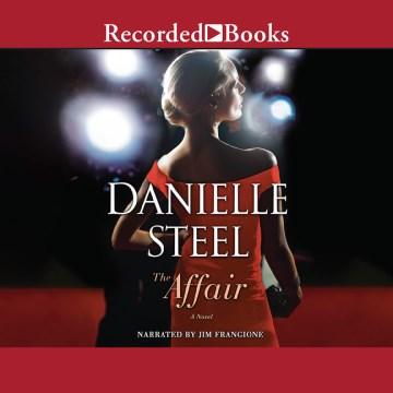 The affair : [a novel] - Danielle Steel
