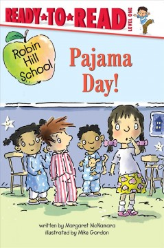 Pajama day! - Margaret McNamara