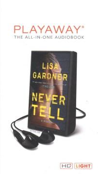 Never tell - Lisa Gardner