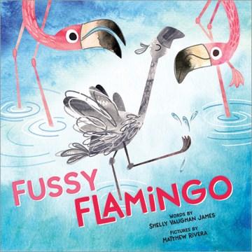 Fussy flamingo - Shelly Vaughan James
