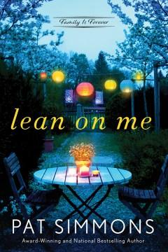 Lean on Me : - Pat Simmons