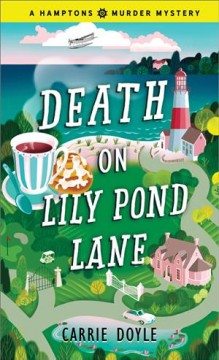 Death on Lily Pond Lane - Carrie Doyle