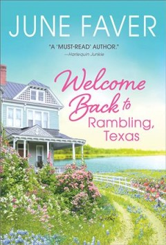 Welcome Back to Rambling, Texas - June Faver