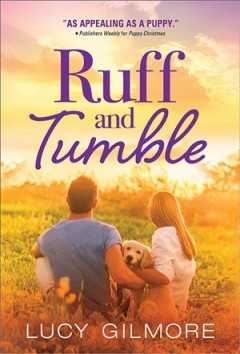 Ruff and Tumble - Lucy Gilmore