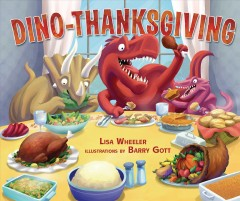 Dino-Thanksgiving - Lisa Wheeler