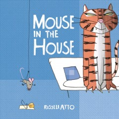 Mouse in the house - Russell Ayto