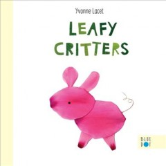 Leafy critters - Yvonne Lacet