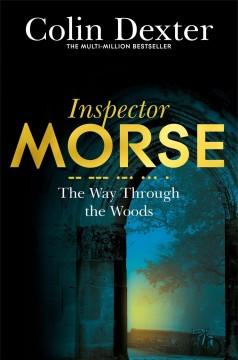 The way through the woods - Colin Dexter