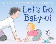 Let's go, baby-o! - Janet McLean