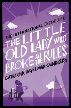 The little old lady who broke all the rules - Catharina Ingelman-Sundberg