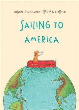 Sailing to America - Robert Gernhardt