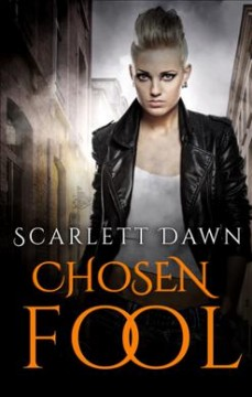 Chosen fool - Scarlett Dawn