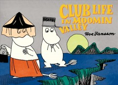 Club life in Moomin valley - Tove Jansson