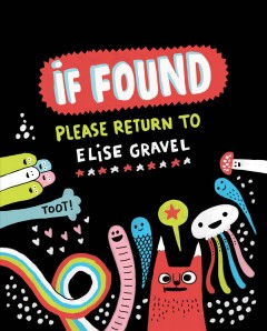 If found, please return to Elise Gravel - Elise Gravel