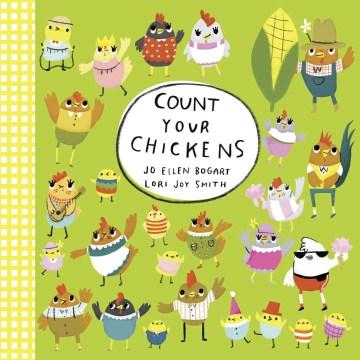 Count your chickens - Jo Ellen Bogart