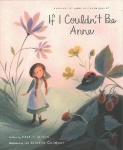 If I couldn't be Anne - K.1983-author.(Kallie) George
