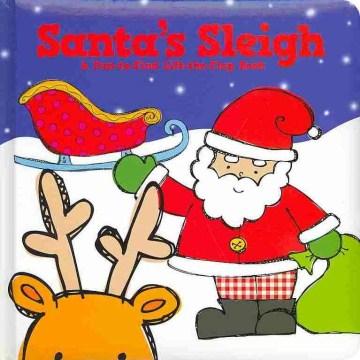 Santa's sleigh : a fun-to-find lift-the-flap book