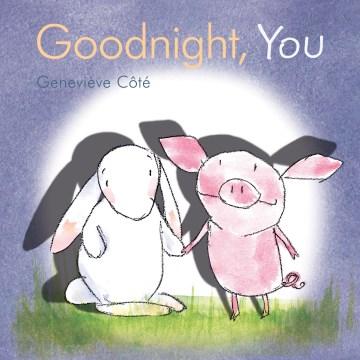 Goodnight, you - Geneviève Côté