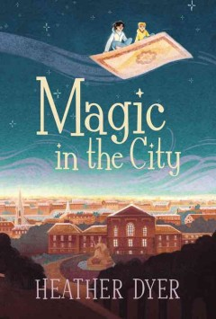 Magic in the City - Heather; Malyon Dyer