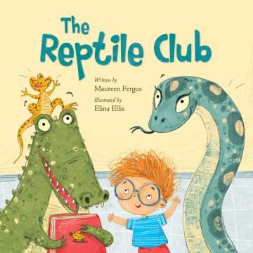 Reptile Club - Maureen; Ellis Fergus