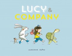 Lucy & company - Marianne Dubuc