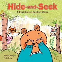 Hide-and-seek : a first book of position words - R. D Ornot