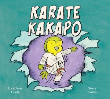 Karate kakapo - Loredana Cunti