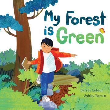 My forest is green - Darren Lebeuf