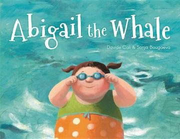 Abigail the whale - Davide Calì