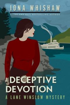 A deceptive devotion - Iona Whishaw