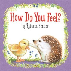 How do you feel? - Rebecca Bender