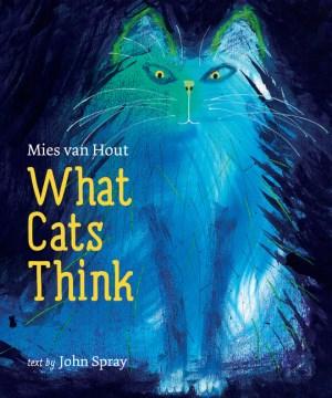 What cats think - John Spray