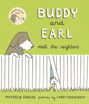 Buddy and Earl meet the neighbors - Maureen Fergus